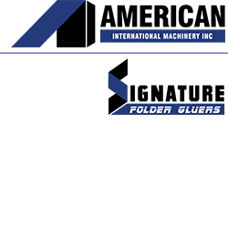 American International Machinery, Inc. + Signature Folder Gluers